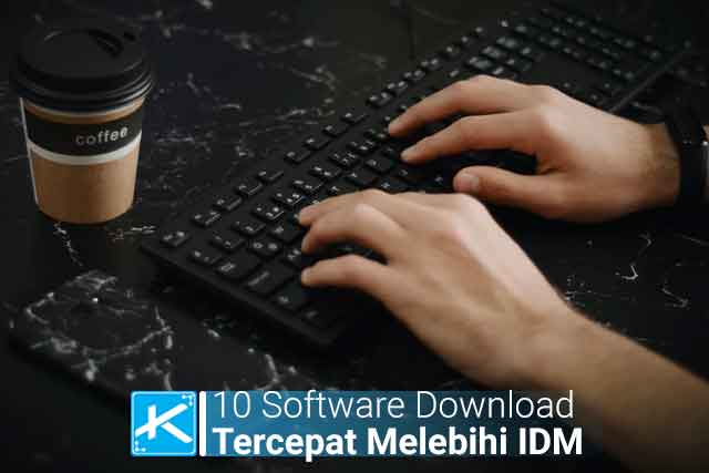10 software download tercepat pengganti idm