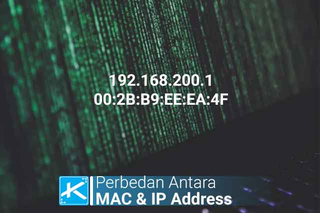 Apa perbedaan antara MAC Address dan IP Address? Apakah MAC Address & IP Address dapat dilacak?