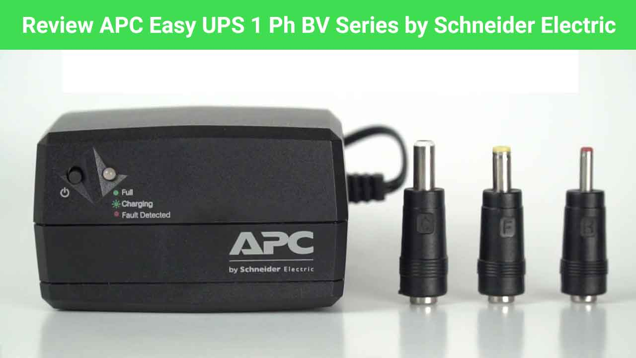 Review APC Easy UPS 1 Ph BV Series by Schneider Electric